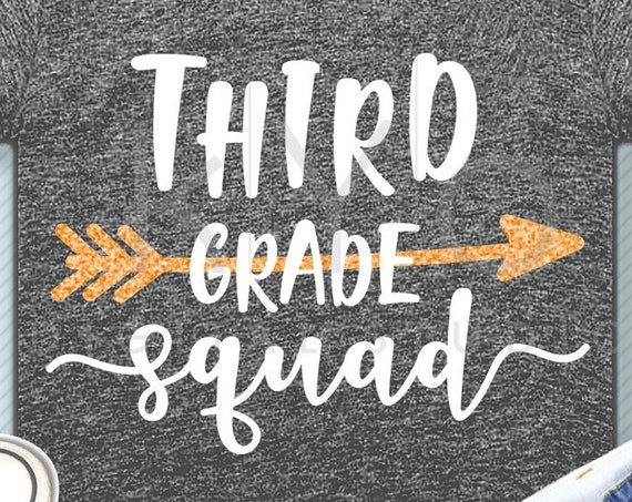 Third grade squad svg png dxf eps files 3rd grade shirt svg Back to school svg Squad shirt svg for Cricut Design space Silhouette cut files