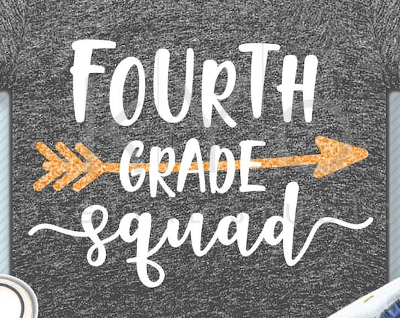 Forth grade squad svg png dxf eps files 4th grade shirt svg Back to school svg Squad shirt svg for Cricut Design space Silhouette cut files