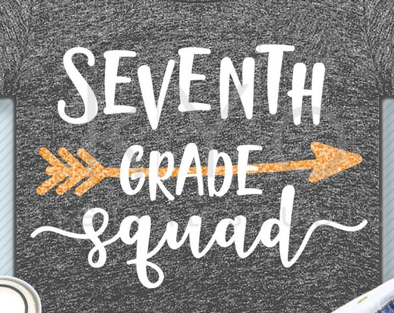 Seventh grade squad svg png dxf eps files 7th grade shirt svg Back to school svg Squad shirt svg for Cricut Design space Silhouette cut file