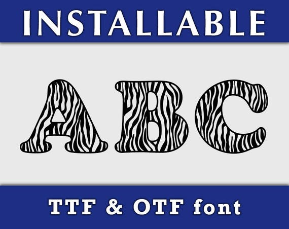 Zebra Print ttf otf Installable true type font Letters and Numbers typing keyboard digital windows mac for cricut silhouette