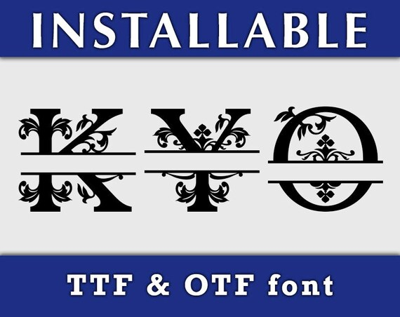 Regal Split TTF font, True Type Font, Installable Regal font, Split monogram font, Cricut font, Silhouette font, typing font