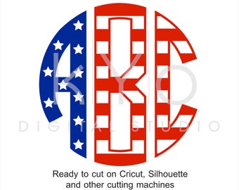 2d1d2ccf9bc 4th of July US American Flag Circle Monogram Font svg png dxf eps cut files  Independence day Stars and stripes