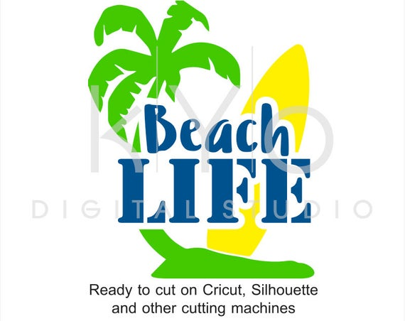 Beach Life SVG, Surf SVG, Surfboard svg, Palm tree svg, Soccer Life svg, Surfer Life svg, surfing svg files for Cricut Silhouette