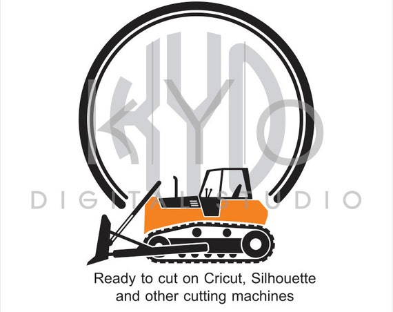 Construction and Transportation SVG cut file, Bulldozer SVG, Circle Monogram frame svg, files for Cricut Explore and Silhouette Cameo