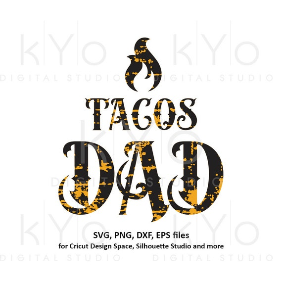 Fathers day shirt svg, Tacos dad svg, Tacos shirt svg, Mexican svg, Hot tacos svg, chili svg files for Cricut Silhouette png dxf files