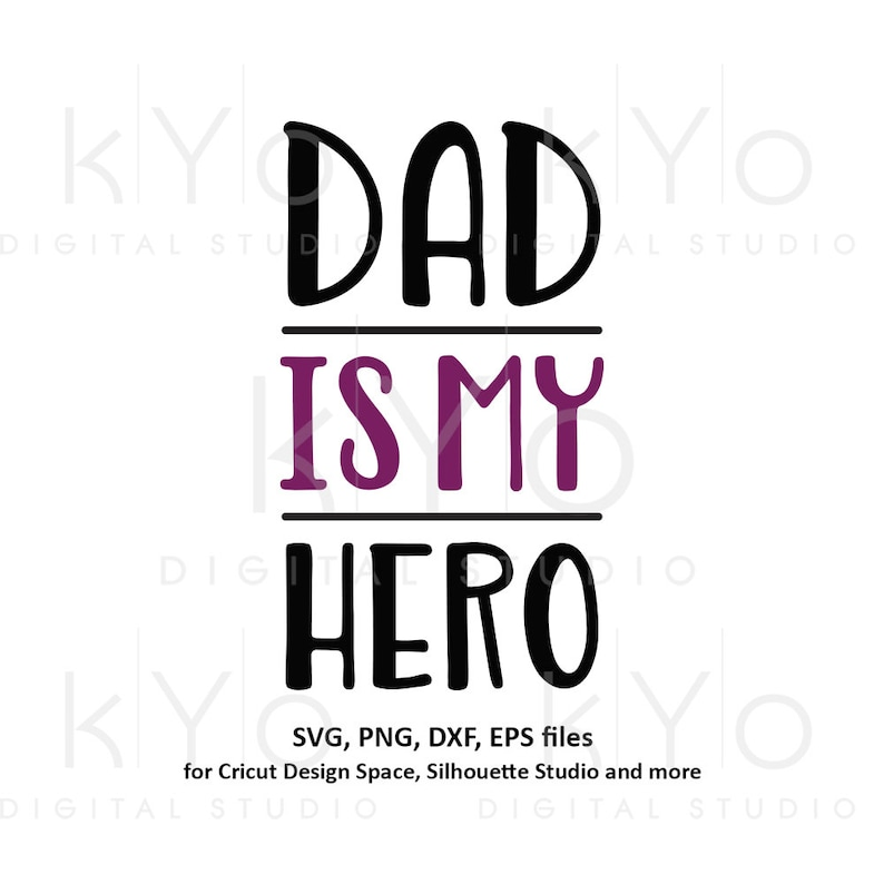 11fb930e Dad is my hero svg Fathers day svg My Dad svg My father | Etsy