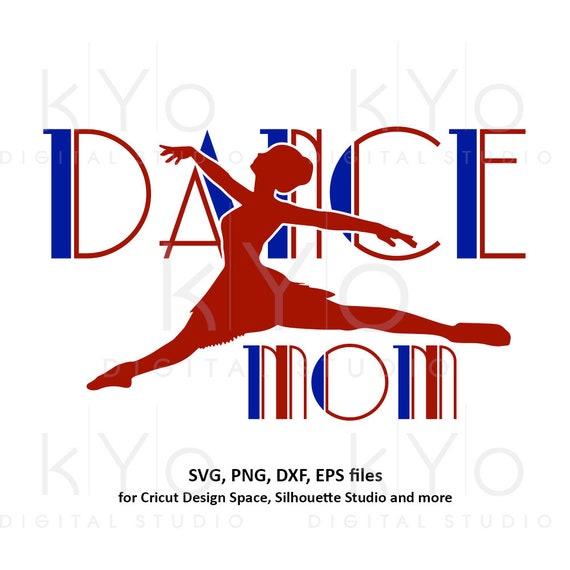 Dance MOM svg Ballerina svg Ballet svg Dancing svg Dancer svg Dance mom squad shirt svg files for Cricut Silhouette mom shirt svg png dxf