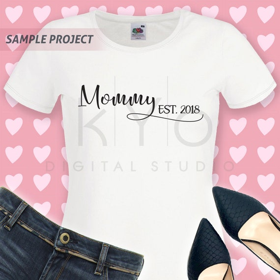 Mommy Est 2019 svg Mommy svg files for Cricut Silhouette dxf files New Mom svg baby shower svg mommys svg Mom 2019 svg Mommy 2019 svg V2