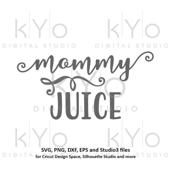 Mommy Juice svg Mom Beer Wine svg Glass sticker svg Mom svg Mommy svg Moms wine glass svg Drinking svg files for Cricut Silhouette #svg
