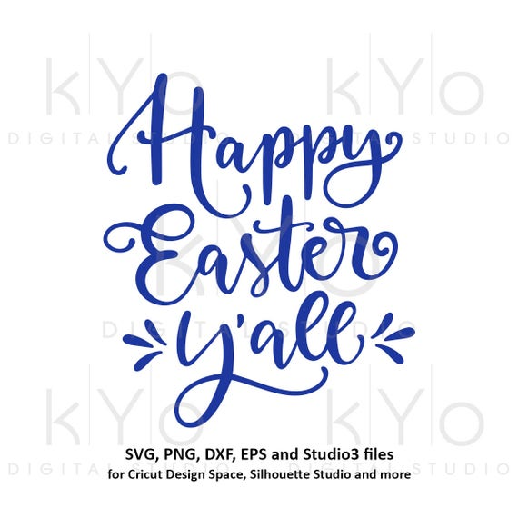 Happy Easter Yall svg Happy Easter SVG Hand lettered svg Easter quote svg tshirt design svg files for Cricut Explore Silhouette Cameo