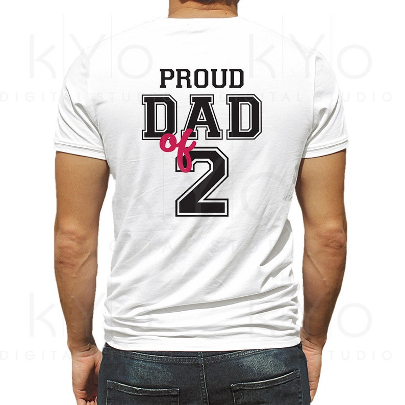41aa5ac9 Proud dad of two shirt design svg Proud dad svg Fathers day | Etsy
