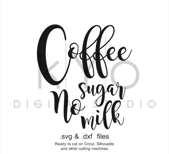 Coffee SVG files, Coffee lettering, Coffee printable design svg, Coffee mug cup, Typography quote svg, Cricut Silhouette svg file