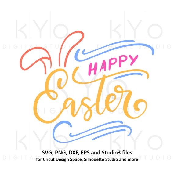 Happy Easter svg Easter bunny ears SVG Easter SVG Easter quote svg Easter egg svg files for Cricut Explore Silhouette Cameo