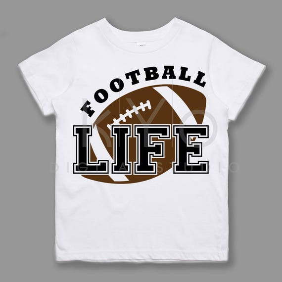 Football SVG Football Life svg American Football svg NFL League Sport svg files for Cricut Silhouette files Kids tshirt design svg Love svg