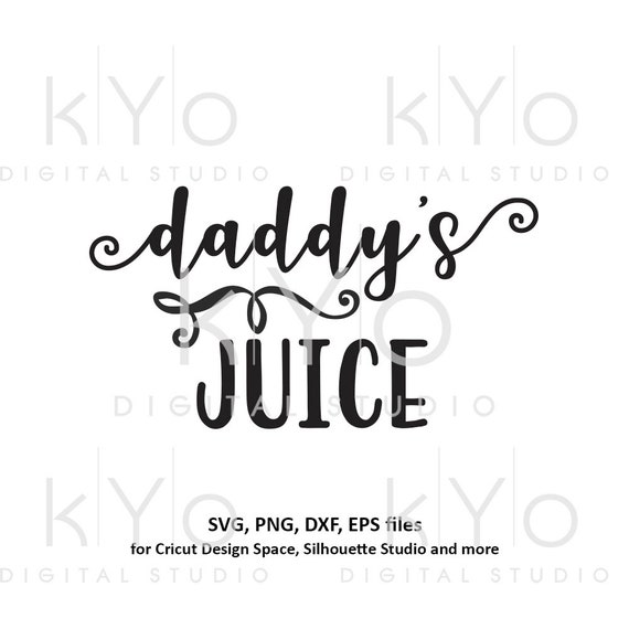 Daddys Juice svg Dad Beer Wine svg Glass sticker svg Dads svg Daddy svg Dads wine glass svg Drinking svg files for Cricut Silhouette #svg