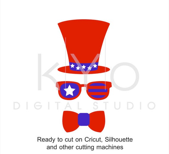 4th of July Hat Glasses Bow svg American US Flag svg Fourth of July svg Uncle Sam Independence Day SVG files for Cricut Silhouette Brother