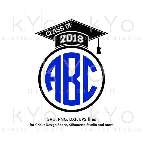 Graduation SVG Class of 2018 SVG Graduation Cap svg Mortarboard svg cut cutting cuttable files for Cricut Silhouette School svg