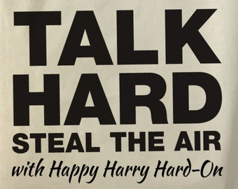 Talk Hard, Steal the Air - Inspired by Pump Up The Volume (1990)