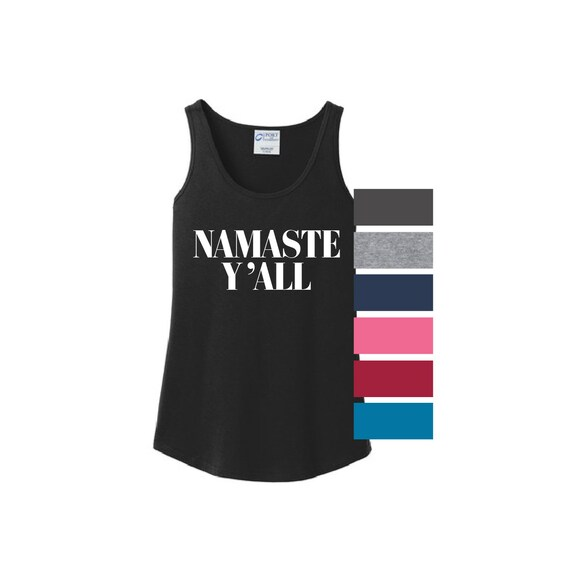 f25fda2c683da5 Namaste Y all Tank Top Sleeveless ladies tee country yoga