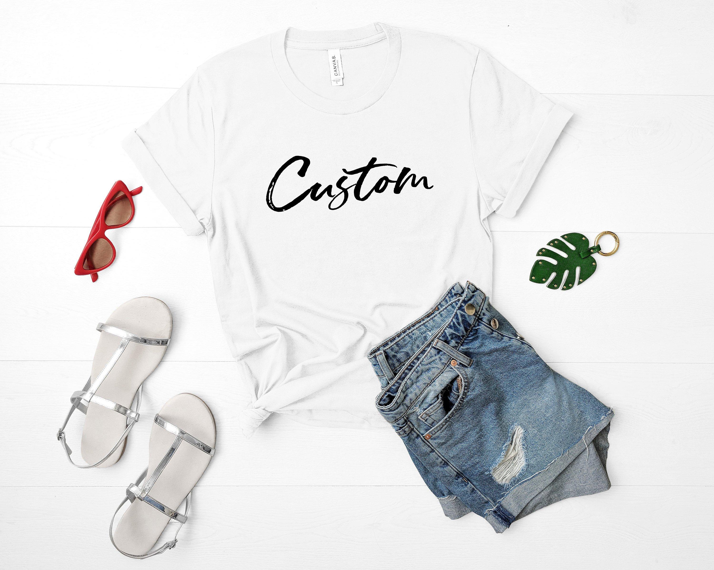 personalized shirt women, print your logo, image, photo on this shirt,  custom tee shirts, custom tshirts, custom t shirts no minimum