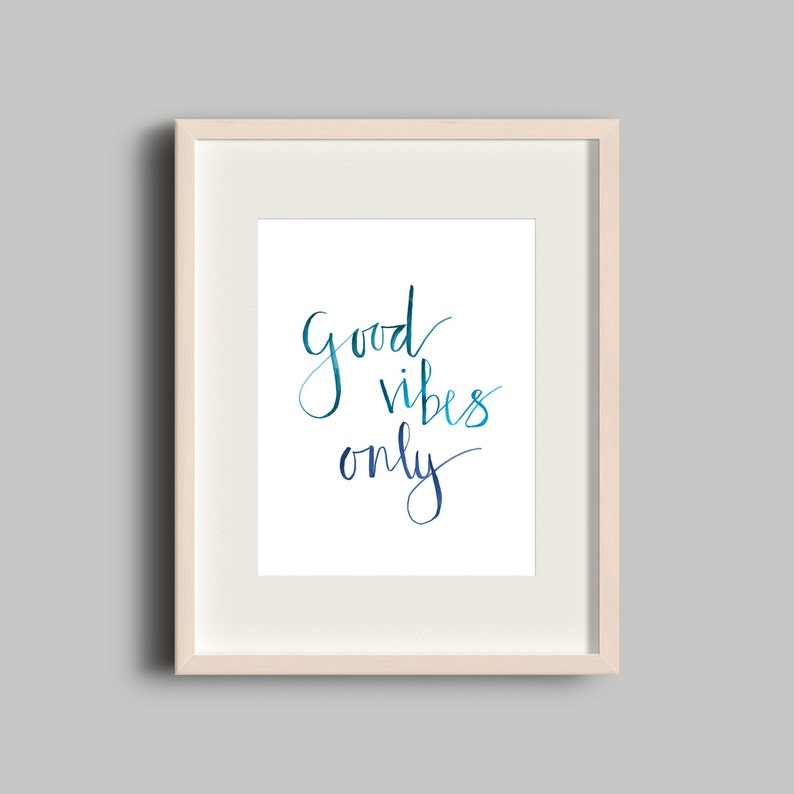 Good Vibes Only Print / Brush Lettering Watercolor Print / image 0