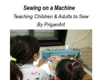 Sewing on a Machine, Basic Sewing Skills Tutorial, PDF Tutorial, Instant Download