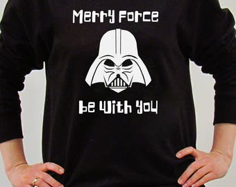 Star Wars Christmas Sweatshirt-Merry Force Be With You Black Sweatshirt-Christmas Jumper-Darth Vader Sweatshirt