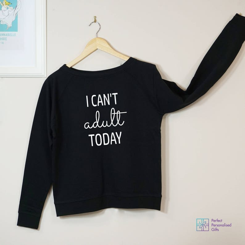Cute Sweatshirt Funny Sweatshirt,Mothers Day Gift Womens Clothing Womens Slouchy Comfy Sweater Womens Sweatshirt Can/'t Adult Today
