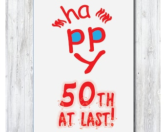 Happy Birthday Card Funny 50th 50 Years Old Turning Custom Made Cards Wishing Download