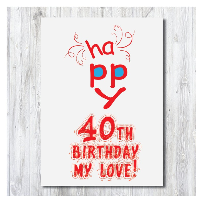 Happy Birthday Card 40 Years Funny 40th