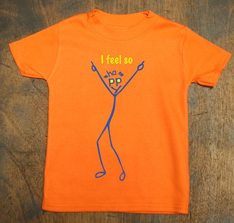 aec109f1f68 I feel so happy orange t-shirts for kids 1yr old 2yr old