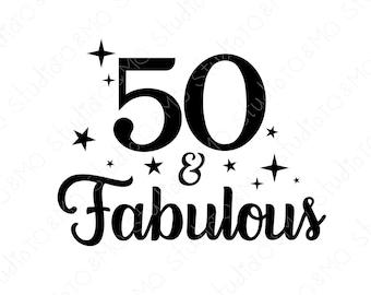 Fifty Birthday SVG, 50th Birthday Svg, 50th Birthday, Birthday svg, Fifty svg, Birthday cut file, Cricut, Silhouette Cut Files
