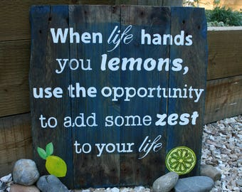 Rustic Recycled Wood Lemon Zest Typography Saying/ Quote Sign
