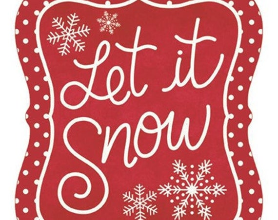"7""H x 6""W Red & White Let It Snow Tin Sign - Wreath Enhancement"