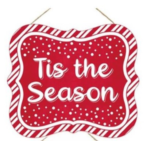 """6""""H x 7""""W Red, & White Tis The Season with Snow Tin Sign - Wreath Enhancement"""
