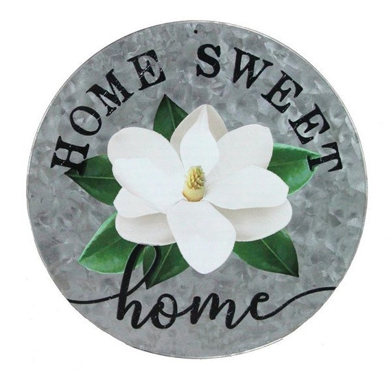 """12"""" Round Home Sweet Home White with a Magnolia Southern Inspired Metal Sign"""