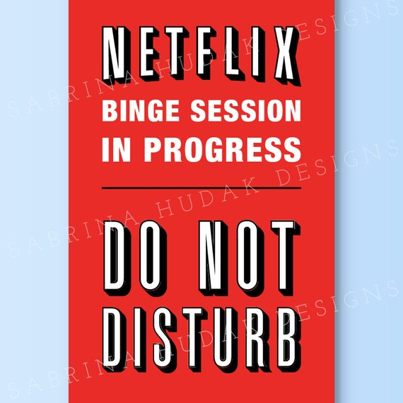 door hanger netflix binge session do not disturb instant etsy