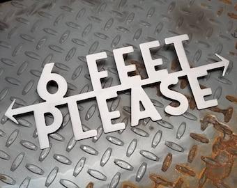 "12"" Social Distancing sign in steel - 6 Feet Please"