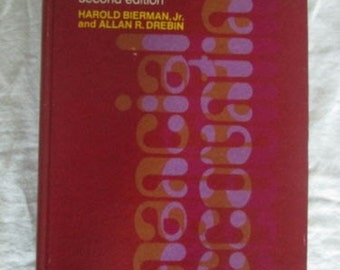 FINANCIAL ACCOUNTING 2nd Edition 1st Printing H. Bierman Jr, A. Drebin 1972 Book Used