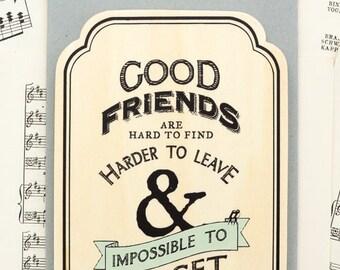 Good Friends Wooden Plaque