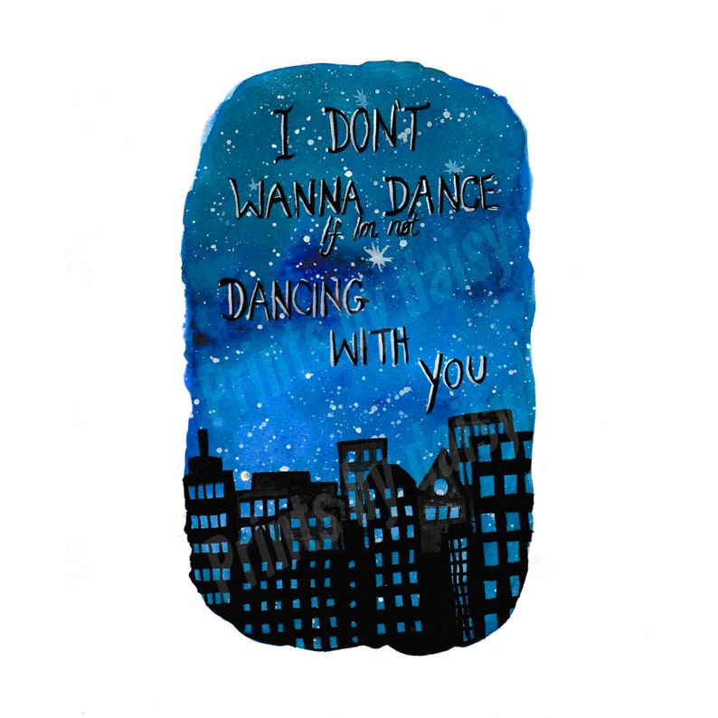 Holy Ground by Taylor Swift  Lyric Watercolour Print  'I don't wanna dance,  if i'm not dancing with you'