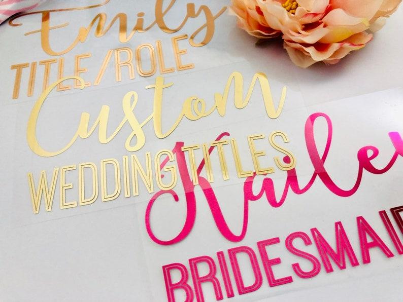 db53fdb60b9f4 Bachelorette party shirt decals Affordable bridesmaid shirt