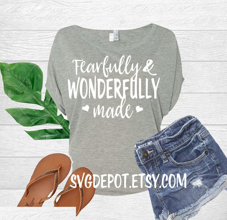 760463eb7687d Fearfully and wonderfully made svg tshirt svg Mothers day
