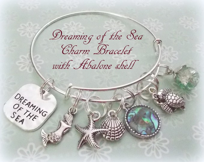 Friend Gift, Gift for Best Friend, Abalone Jewelry, Dreaming of the Sea Charm Bracelet, Mermaid Jewelry, Shell Charm Bracelet, Gifts for Her