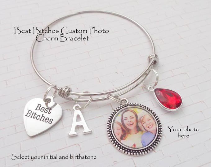 Best Bitches Custom Photo Charm Bracelet, Best Bitches Gift, Christmas Gift for Best Friend, Personalized Gift, Gift for Her, Birthstone