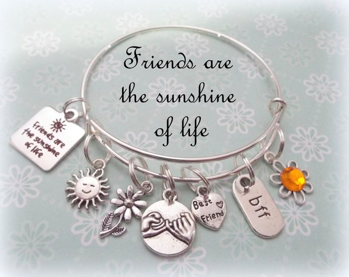 Friend Charm Bracelet, Gift for Best Friend, Women's Jewelry, Personalized Jewelry Gift, Friends are the Sunshine of Life, Inspirational