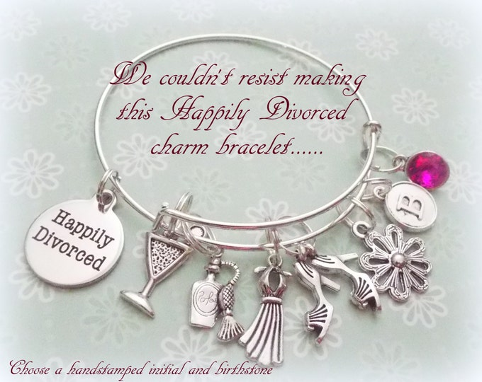 Happily Divorced Charm Bracelet, Gift for Newly Divorced, Girlfriend Gift, Gift for Woman, Gift for Her, Custom Woman's Jewelry