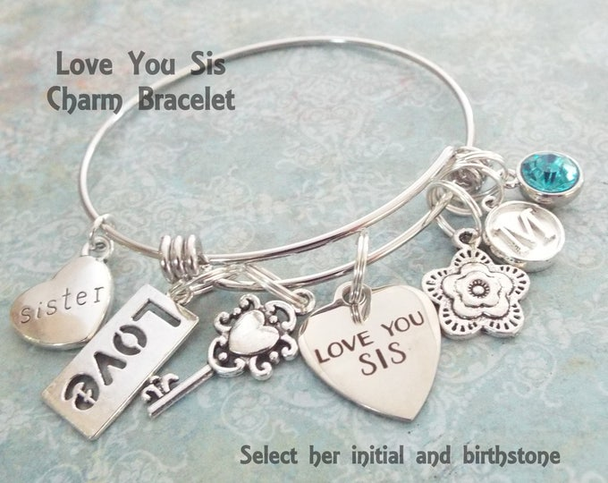 Gift for Sister, Sister Charm Bracelet, Sister Birthday Gift, Wedding Gifts for Brides Sister, Personalized Jewelry, Personalized Gift