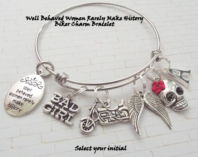 Biker Chick Gift, Motorcycle Charm Bracelet, Well Behaved Women Rarely Make History, Biker Chick Jewelry. Personalized Jewelry, Motorcycle