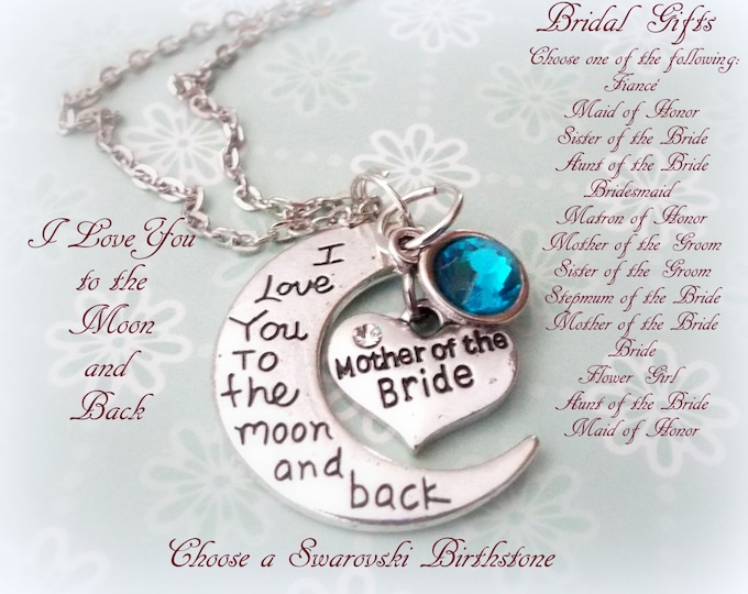 Bride Gifts, Bridesmaid Gift, Matron of Honor Gift, Mother of the Bride, Mother of the Groom, Wedding Gift Ideas, I Love You to the Moon